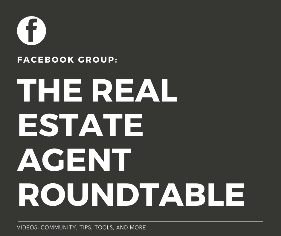 Stay up to date on what's happening in our industry and join our Facebook group, the Real Estate Agent Round Table for free, relevant content daily, including breaking news on the real estate market and the coronavirus crisis.
